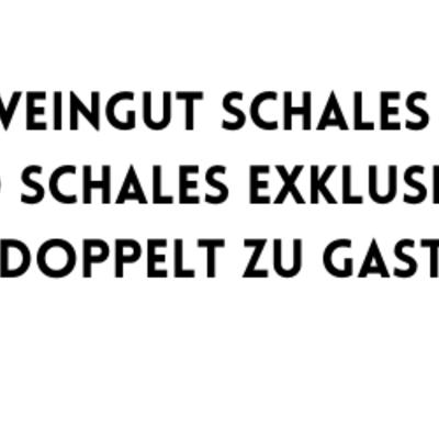 WEINGUT SCHALES - ASTRID SCHALES EXKLUSIV UND DOPPELT ZU GAST(1).png
